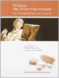 Précis de pharmacologie. Du fondamental à la clinique