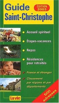 Guide Saint-Christophe. Edition 2003