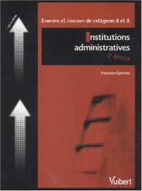 Institutions administratives : Examens et concours de catégories B et A