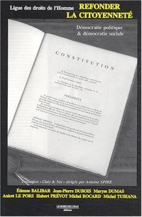 Refonder la citoyenneté : Démocratie politique & démocratie sociale