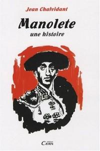 Manolete : Une histoire