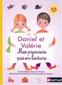 Daniel et Valérie - Mes premiers pas en lecture 4-5 ans