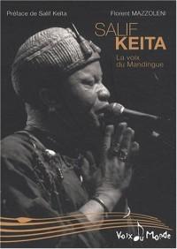 Salif Keita, la voix du Mandingue