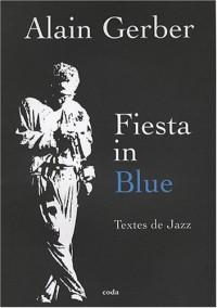 Fiesta in Blue : Textes de jazz