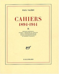 Cahiers : 1894-1914, volume 9