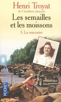 SEMAILLES ET LES MOISSONS T5