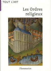 Les Ordres religieux