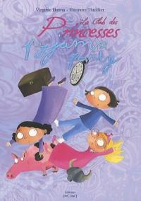 Le Club des Princesses, tome 2 : Pyjama Party !