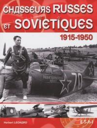 Chasseurs russes et soviétiques : 1915-1950