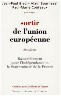 Sortir de l'Union européenne : Programme du RIF (Rassemblement pour l'Indépendance et la Souveraineté de la France)