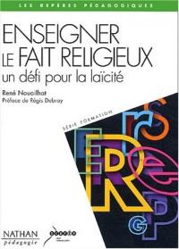 Enseigner le fait religieux, un défi pour la laïcité