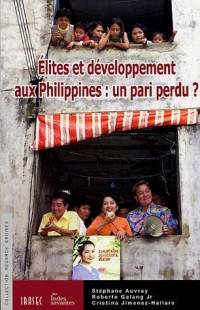 Elites et Développement aux Philippines : Un pari perdu ?