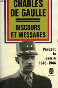 Discours et messages -pendant la guerre 1940 1946