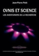 OVNIS ET LA SCIENCE Les aventuriers de la recherche