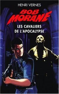 Bob Morane : Les Cavaliers de l'Apocalypse