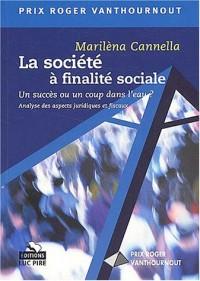 La société à finalité sociale : Un succès ou un coup dans l'eau ? Analyse des aspects juridiques et fiscaux