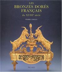 Les bronzes dorés français du XVIIIe siècle