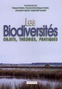 Les biodiversités : Objets, théories, pratiques