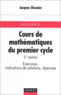 Cours de mathématiques du premier cycle, tome 2 : Deuxième année