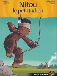 Nitou l'Indien, Tome 1 : Nitou, le petit indien