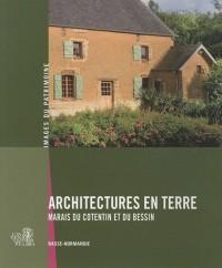 Architectures en terre : Marais du Cotentin et du Bessin (Basse-Normandie)