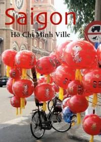 Saïgon, Hô Chi Minh-Ville