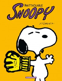 Snoopy - tome 10 - Inattaquable Snoopy