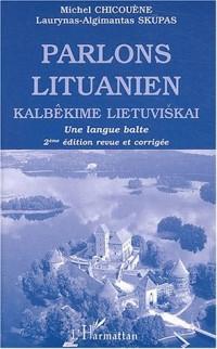 Parlons lituanien : Une langue balte