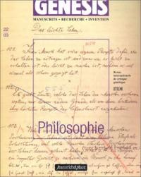 Genesis / Manuscrit - Recherche - Invention, numéro 22 : Philosophie