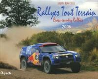 Rallyes Tout Terrain : Cross-country Rallies 2005 Edition bilingue français-anglais