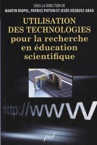 Utilisation des technologies pour la recherche en éducation scientifique