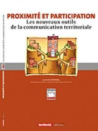 Proximité et participation - Les nouveaux outils de la communication territoriale
