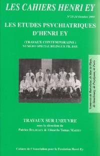 Les Cahiers Henri Ey N°23-24 Travaux contemporains sur les Etudes psychiatriques d'H. Ey (Bilingue Fr-Esp)