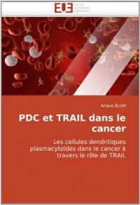 Pdc et trail dans le cancer