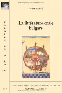 La littérature orale bulgare : édition bilingue français-bulgare