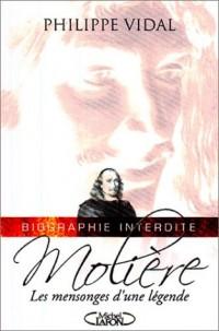 Molière : Les Mensonges d'une légende