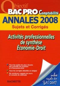 Activités professionnelles de synthèse/Economie-Droit Bac Pro Comptabilité : Sujets et Corrigés