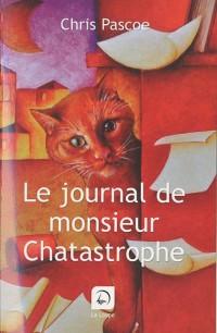 Le journal de monsieur Chatastrophe