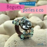 Bagues, perles & co