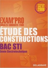 Etude des constructions Bac STI Génie électrotechnique : Annales corrigées