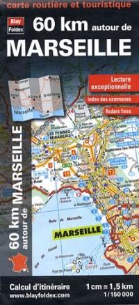 60 Km Autour de Marseille, carte routière et touristique