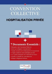 3307. hospitalisation privée Convention collective