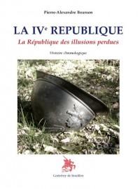 La IVe République La République des illusions perdues