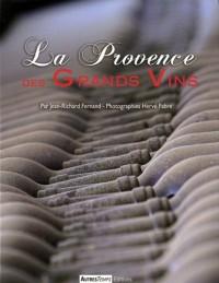 La Provence des grands vins