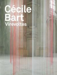 Cécile Bart : Virevoltes