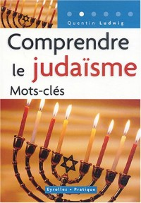 Comprendre le judaïsme : Mots-clés