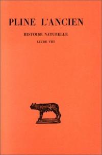 Histoire naturelle, livre VIII. Des Animaux terrestres