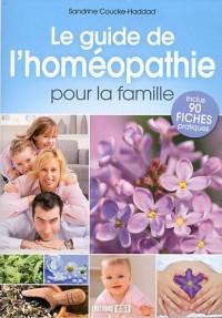 Guide de l'Homéopathie pour la Famille (le)