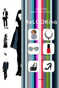 Relooking - Trouvez votre style et prenez confiance en vous