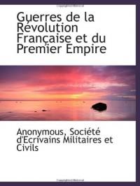 Guerres de la Révolution Française et du Premier Empire